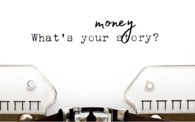 What's Your Money Story?