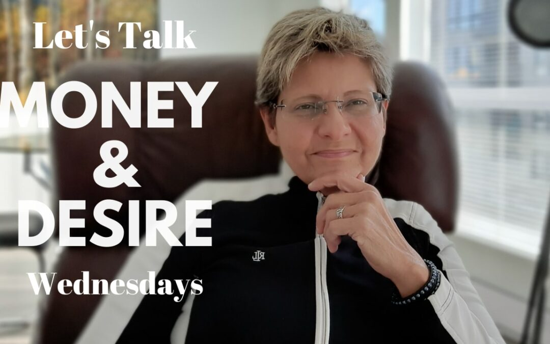 Let's Talk Money and Desire